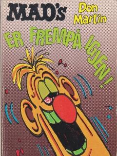 Go to Mad's Don Martin er frempå igjen! #13 • Norway • 1st Edition - Williams