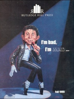 Go to Press Catalog 'I'm bad, I'm MAD...' Rutledge Hill Press • USA