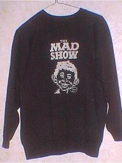 Go to Cast Member Sweatshirt The MAD Show • USA