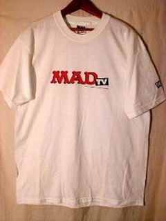 Go to T-Shirt MAD TV Promotional #5