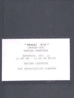 Go to VHS Tape MAD TV Rough Cut from Series Premiere • USA