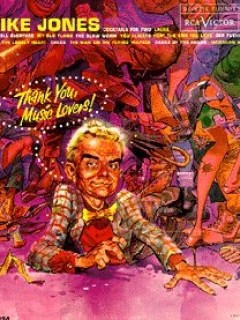 Go to LP Spike Jones with Jack Davis Cover Art • USA
