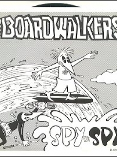 Go to Record 45 RPM 'The Board Walkers' with Spy vs Spy Cover • USA