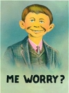 "Image of Postcard Pre-MAD Alfred E. Neuman ""Me worry?"" Normal Size"