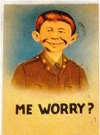 "Image of Postcard Pre-MAD Alfred E. Neuman ""Me worry?"" Oversized"