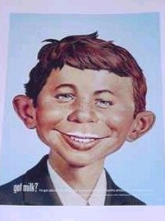 "Go to Poster ""Got Milk?"" Alfred E. Neuman • USA"