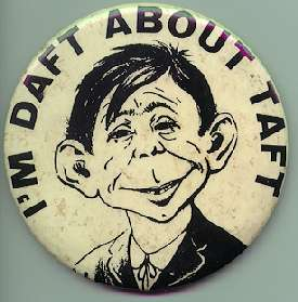 Button Daft about Taft • USA