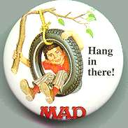 Button Exchange Pinback #1 'Hang in there' • USA