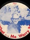 Image of Button Goldwater 'What Me Worry'
