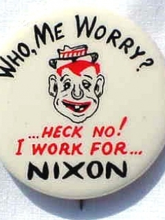 Go to Button Nixon 'What Me Worry' • USA
