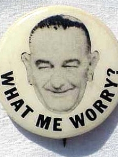 Go to Button LBJ 'What Me Worry' • USA