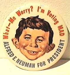 Button 'Alfred E. Neuman for President' 1964 • USA