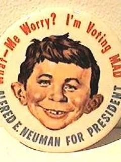 Go to Button 'Alfred E. Neuman for President' 1964 • USA