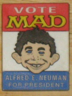 Go to Rubber Pinback Button 'Alfred E. Neuman For President'