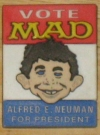Image of Rubber Pinback Button 'Alfred E. Neuman For President'