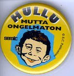 Button Promotional for Finish MAD • Finland