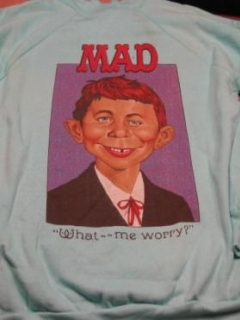 Go to Sweat Shirt MAD Magazine / Alfred E. Neuman