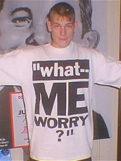 Go to T-Shirt 'What Me Worry' (Cotton Printed)