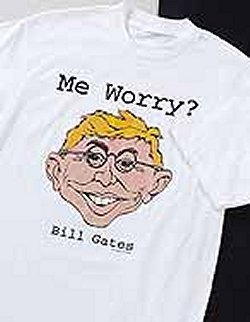 T-Shirt 'Alfred E. Neuman What Me Worry?' Bill Gates Spoof #1 • USA