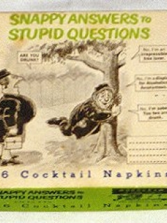 Go to Napkins 'Snappy Answers to Stupid Questions' • USA