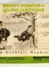Image of Napkins 'Snappy Answers to Stupid Questions'