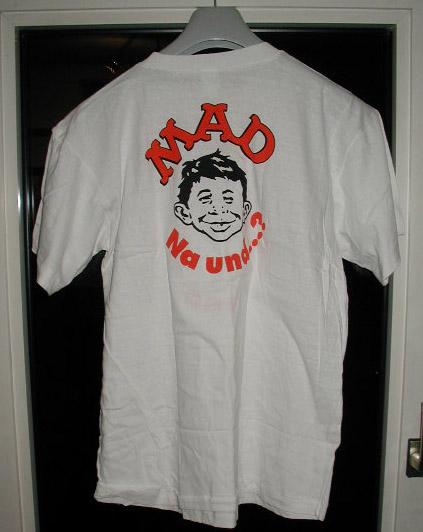 "MAD Magazine - Original ""Na Und....?"" T-Shirt • Germany"