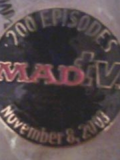 Go to Pin MAD TV's 200th Episode (11/8/03) Collector's Pin