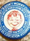 "Image of Oldest original ""Me-Worry"" Button"