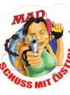 Image of Sticker 'Schluss mit lustig'