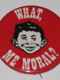 Go to Pinback Button MAD Morality 'What - Me Moral?'