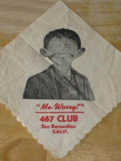 Go to Cocktail Napkin Pre-MAD Alfred E. Neuman 467 Club San Bernadino • USA