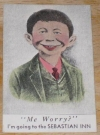 Image of Trade Card Pre-MAD Alfred E. Neuman Small Sebastian Inn Me Worry?