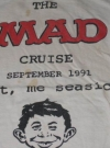 Image of T-Shirt 1991 MAD Cruise MAD Magazine UGOI