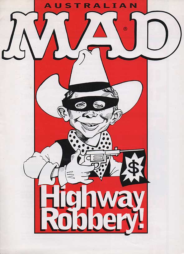 Ad Sheet 'Highway Robbery' • Australia