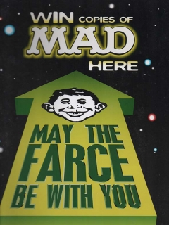 Go to Newsagent Promotional 'May the farce be with you'