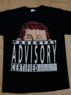 Go to Parental Advisory Certified MAD Shirt • USA