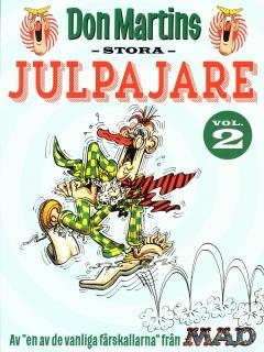 Don Martins Stora Julpajare #2