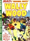 US The MAD Art of Wally Wood: The Complete Collection of His Work from MAD Comics #1-23 Original price: $14.99 Publication Date: 6th October 2015