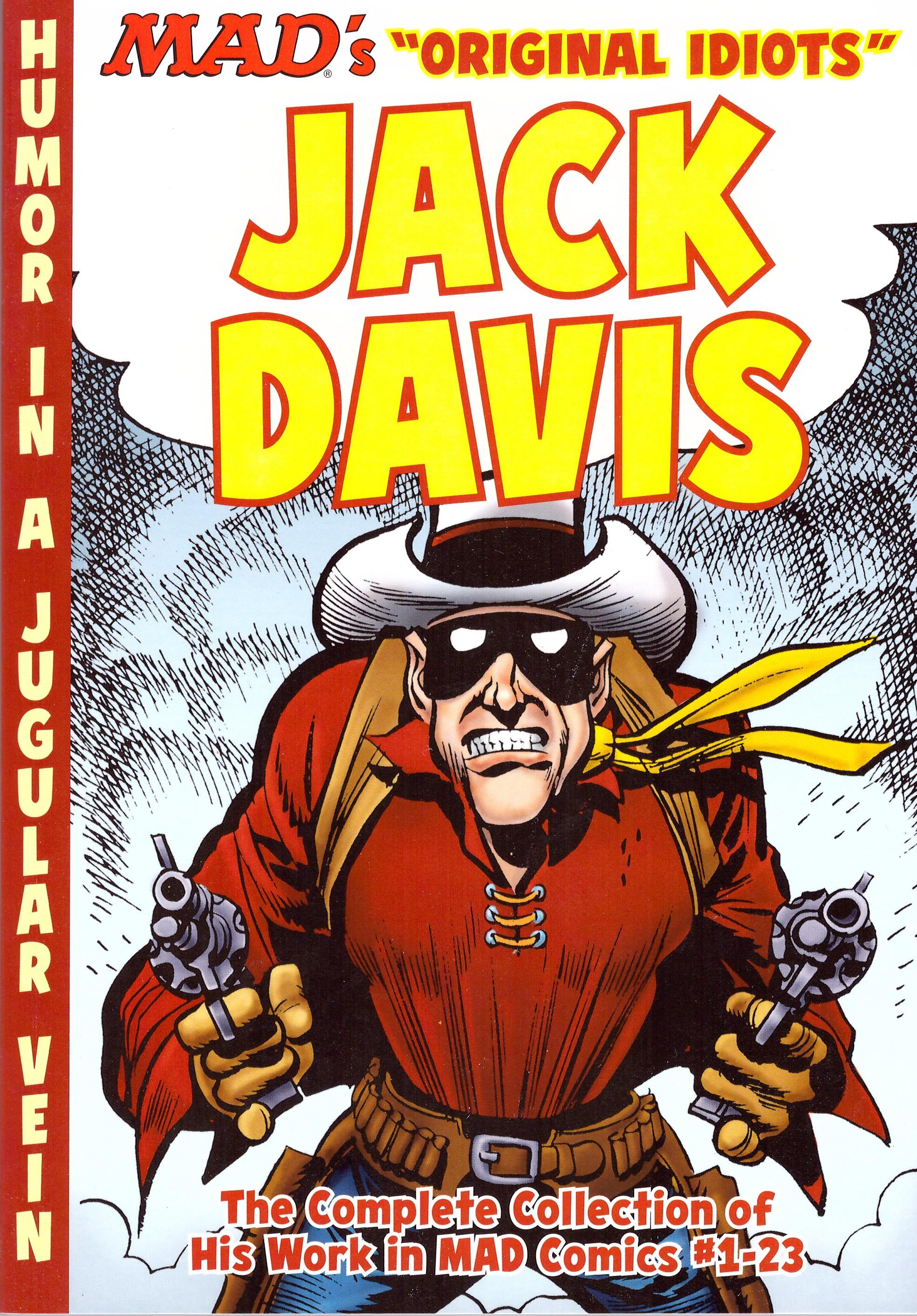 The MAD Art of Jack Davis: The Complete Collection of His Work from MAD Comics #1-23 • USA • 1st Edition - New York