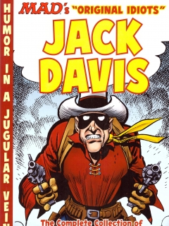 Go to The MAD Art of Jack Davis: The Complete Collection of His Work from MAD Comics #1-23 • USA • 1st Edition - New York