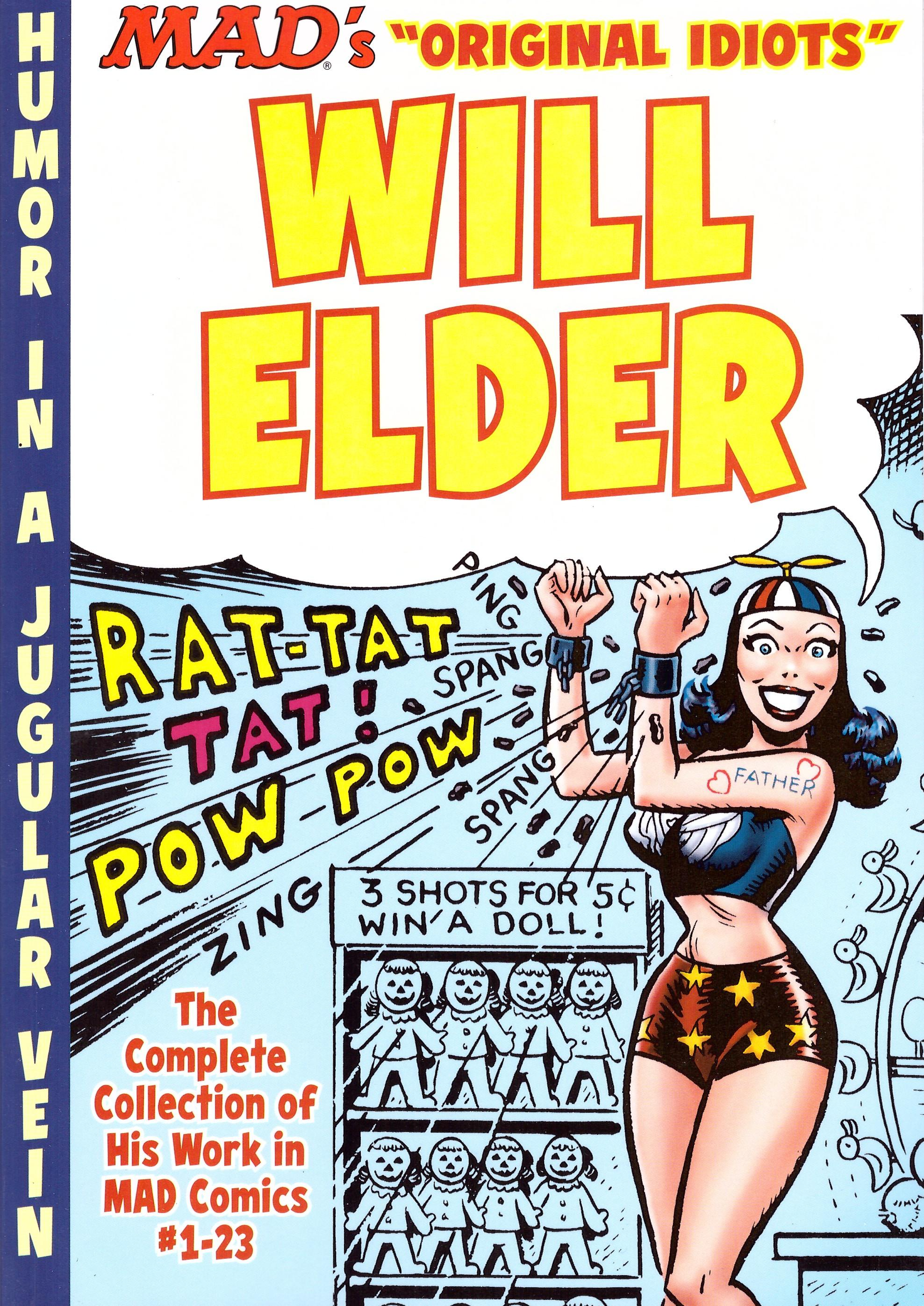 The MAD Art of Will Elder: The Complete Collection of His Work from MAD Comics #1-23 • USA • 1st Edition - New York