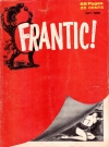 US Frantic! #1 Original price: 25 cents Publication Date: 1st October 1958