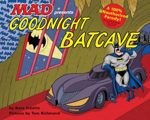 Goodnight Batcave • USA • 1st Edition - New York