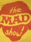 "Image of 1966 ""The MAD Show"" Original Cast Member T-Shirt P.J.'s Theatre"