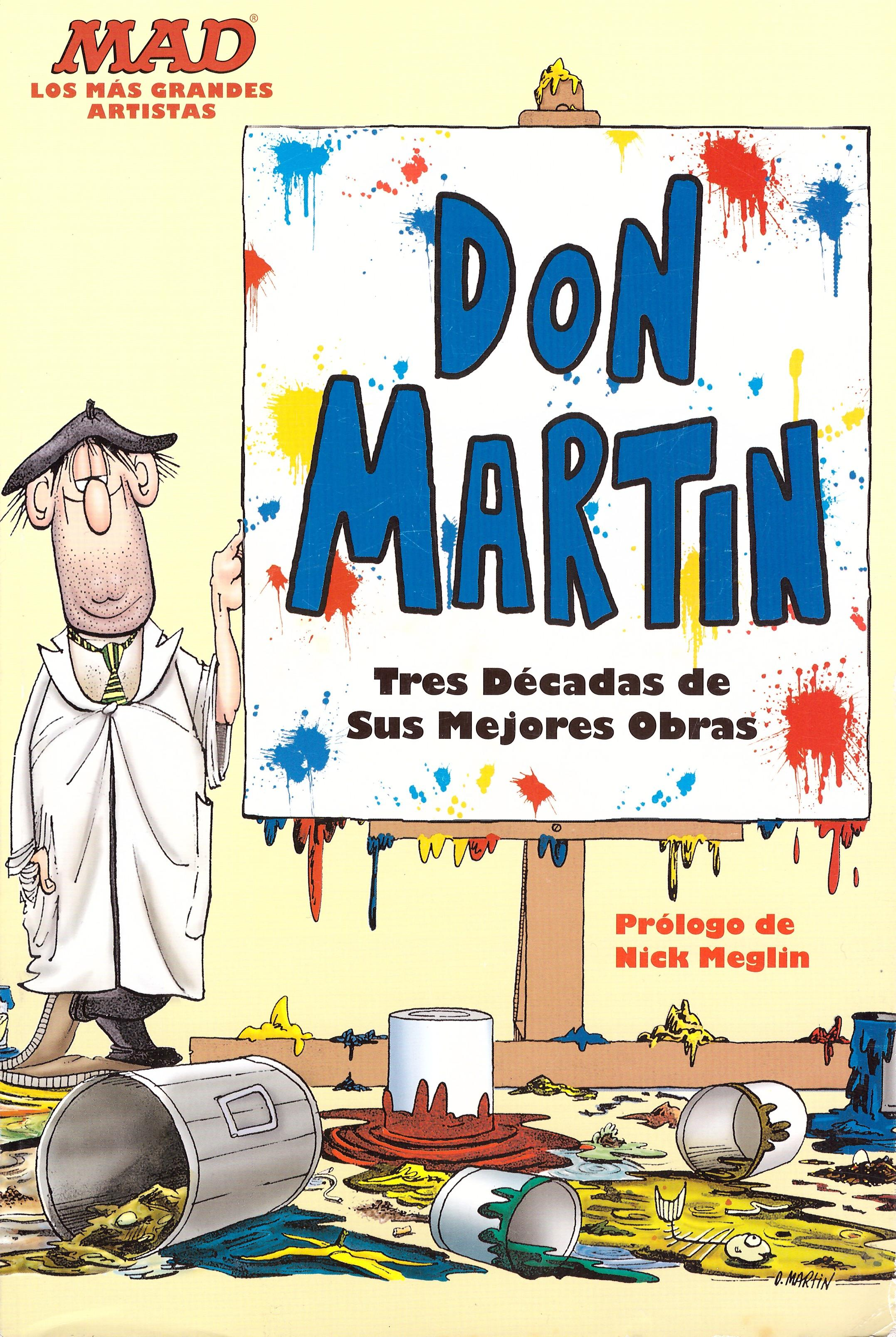 """MAD Los mas grandes artistas """"Don Martin Tres décadas de sus mejores obras"""" • Mexico"""