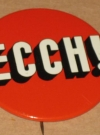 "Thumbnail of Pinback Button The MAD Show ""ECCH"" - Happy Medium Theater"