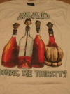 """MAD Magazine / """"What - Me Thirsty?"""" T-shirt (USA) Manufactor: CIA Publication Date: 1987"""