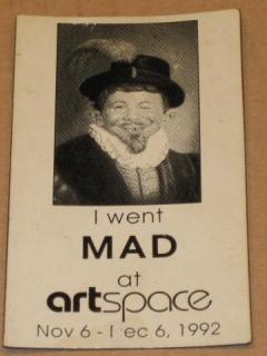 """I Went MAD at Artspace"" Promotional Refrigerator Magnet • USA"