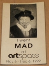 """I Went MAD at Artspace"" Promotional Refrigerator Magnet (USA) Publication Date: 1991"