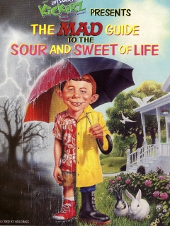Go to The MAD Guide To The Sweet & Sour Life • USA • 1st Edition - New York